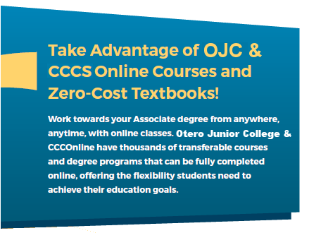 Take Advantage of our Online Courses and Zero Cost Textbooks.